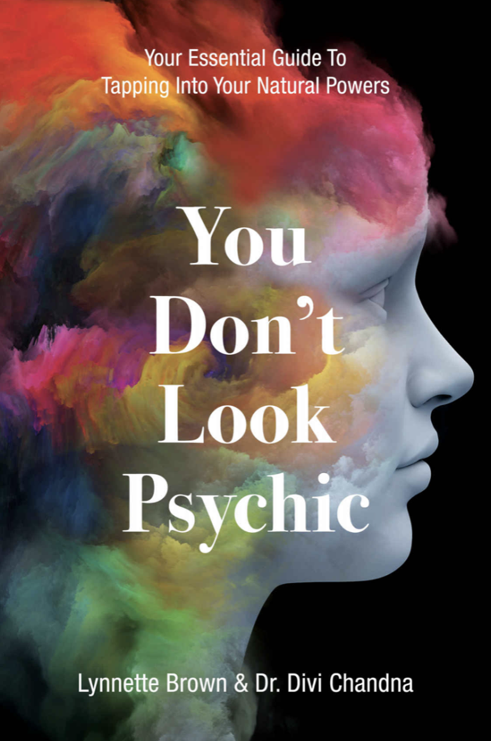 You Don't Look Psychic: Your Essential Guide to Tapping into your Natural Powers